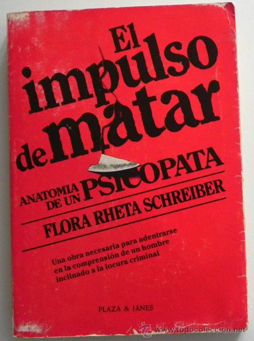 el impulso de matar - anatomía de un psicópata - Comprar Libros sin ...