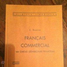 Libros: FRANÇAIS COMMMERCIAL 100 CARTAS COMERCIALES FRANCESAS EDITORIAL RAUTER S.A. . Lote 49218635