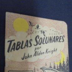Libros: TABLAS SOLUNARES. JOHN ALDEN KNIGHT. PULIDE. 1960. 6ª EDICION.. Lote 49368753
