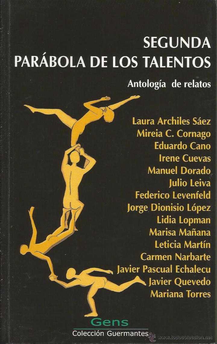 SEGUNDA PARÁBOLA DE LOS TALENTOS. LAURA ARCHILES SÁEZ, ENTRE OTROS. (Libros sin clasificar)