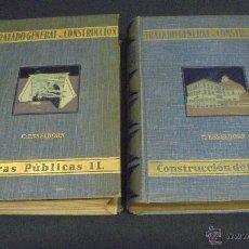 Libros: TRATADO GENERAL DE CONSTRUCCIÓN. 2 TOMOS. C. ESSELBORN. CONSTRUCCIÓN DE EDIFICIOS. 1940.. Lote 49502773