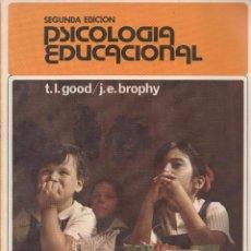 Libros: PSICOLOGÍA EDUCACIONAL. UN ENFOQUE REALISTA. T.L. GOOD; J. E. BROPHY (TIRADA DE 2000 EJEMPLARES). Lote 49670129