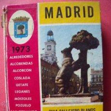 Libros: MADRID.-GUIA.-CALLEJERO.-PLANOS.-ALCOBENDAS.-COSLADA.-GETAFE.-LEGANES.-MOSTOLES.-POZUELO.-AÑO 1973.. Lote 49758958