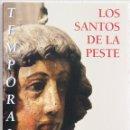 Libros: ANTONIO CEA, TEMPORALIA. LOS SANTOS DE LA PESTE: PATRONAZGO Y PROTECCIÓN EN LA SIERRA DE FRANCIA, . Lote 49859636