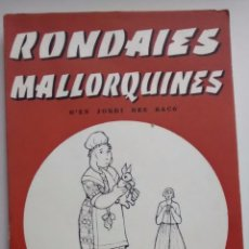 Libros: RONDAIES MALLORQUINES / TOM XIX / JORDI D´ES RACÓ / 1975 / 1ª EDICIÓN / MOLL / ILUSTRADO. Lote 49923379