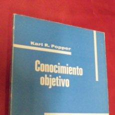 Libros: CONOCIMIENTO OBJETIVO. KARL R. POPPER. EDITORIAL TECNOS. 1974.. Lote 50019221