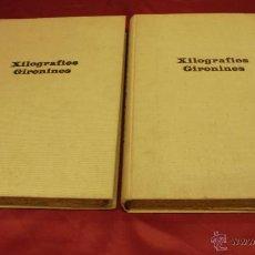 Libros: 2 VOLUMENES. XILOGRAFIES GIRONINES. JOAN AMADES. 1947-1948. EDIT. J.M. GIRONELLA.. Lote 50043085