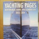 Libros: YACHTING PAGES,MEDITERRANEAN, EUROPE, AFRICA & MIDDLE EAST 2013-2014. Lote 50187608