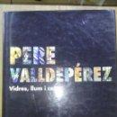 Libros: PERE VALLDEPÉREZ. VIDRES, LLUM I COLOR/ ALBERT MESTRE / 1ª EDICIÓN 1997 / EDICIONES VEDRÀ. Lote 50190425