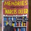 Libros: MEMÒRIES LITERÀRIES DE NARCÍS OLLER / EDICIÓN 1962 / EDITORIAL AEDOS. Lote 50203020