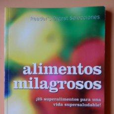 Libros: ALIMENTOS MILAGROSOS. ¡25 SUPERALIMENTOS PARA UNA VIDA SUPERSALUDABLE! - ANNA SELBY. Lote 50381261