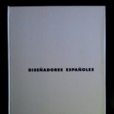 Libros: DISEÑADORES ESPAÑOLES - 1990 - ADOLFO DOMÍNGUEZ, ANTONIO MIRÓ, JESÚS DEL POZO.... Lote 50781389
