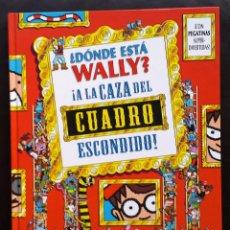Livres: ¿ DONDE ESTÁ WALLY ? ¡ A LA CAZA DEL CUADRO ESCONDIDO ! MARTIN HANDFORD TAPA DURA NUEVO. Lote 73035485