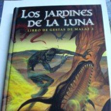 Libros: LOS JARDINES DE LA LUNA. LIBRO DE LAS GESTAS DE MALAZ 2 - ERIKSON, STEVEN. Lote 58773941