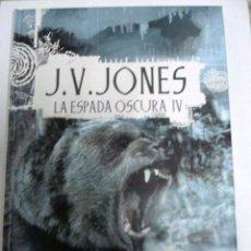 Libros: LA FORTALEZA DE HIELO GRIS (LA ESPADA OSCURA IV). - JONES, J.V. Lote 109392180