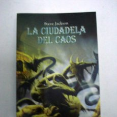 Livros: LA CIUDADELA DEL CAOS. STEVEN JACKSON.. Lote 192184943