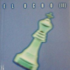 Libros: EL OCHO.2 KATHERINE NEVILLE.. Lote 51121005