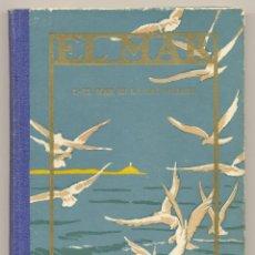 Libros: EL MAR. 1.- EL MAR EN LA NATURALEZA -CAPITÁN ARGÜELLO- AÑO 1942. ILUSTRADO. ENVÍO: 2,50 € *.. Lote 51157534