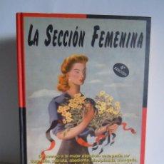 Libros: LA SECCION FEMENINA DE LUIS OTERO. Lote 86137608
