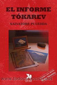 NARRATIVA. NOVELA. EL INFORME TÓKAREV - SALVATORE PULEDDA (Libros Nuevos - Literatura - Narrativa - Aventuras)