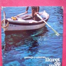 Libros: FRANCISCO MAS RUHI.-LLORET DE MAR.-PAISAJE Y COLOR.-EDICIONES UNIDAS S.A.-AÑO 1967.. Lote 51722980