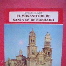 Libros: GARCIA M. COLOMBAS.-EL MONASTERIO DE SANTA MARIA DE SOBRADO.-EVEREST.-COLECCION IBERICA.-1980.. Lote 51723068