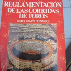 Libros: REGLAMENTACION DE LAS CORRIDAS DE TOROS. Lote 52121099