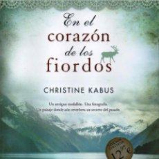 Livros: EN EL CORAZON DE LOS FIORDOS DE CHRISTINE KABUS - EDICIONES B, 2014 (NUEVO). Lote 52158617