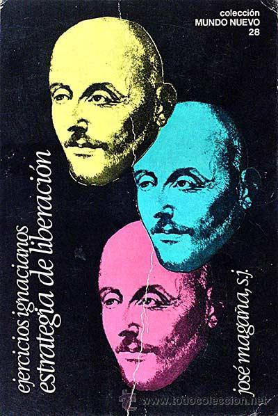 EJERCICIOS IGNACIANOS. ESTRATEGIA DE LIBERACIÓN. (Libros sin clasificar)