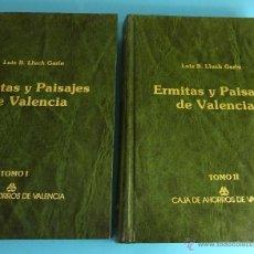 Libros: ERMITAS Y PAISAJES DE VALENCIA. 2 TOMOS. LUIS B. LLUCH GARÍN. Lote 73517511