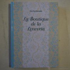 Libros: LA BOUTIQUE DE LA LENCERÍA - PERE PRAT GONZÁLEZ. Lote 52770957