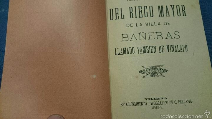 Libros: ORDENANZAS DEL RIEGO MAYOR DE LA VILLA DE BAÑERAS, ALICANTE, 1894, VILLA DEL VINALOPÓ, ORIGINAL - Foto 2 - 53111318