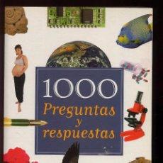 Libros: 1000 PREGUNTAS Y RESPUESTAS - 350 PAG - COMO NUEVO ---------(REF M1 E1DETRAS). Lote 53206399