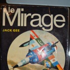 Libros: LE MIRAGE. AUTOR: JACK GEE. Lote 53371519
