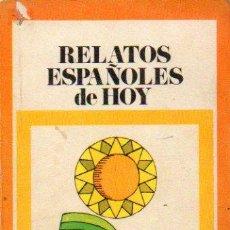 Libros: RELATOS ESPAOLES DE HOY.. Lote 51267503