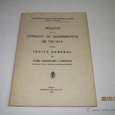 Libros: BOLETÍN DE LA COMISIÓN DE MONUMENTOS DE VIZCAYA - ANGEL RODRÍGUEZ Y HERRERO - AÑO 1944. Lote 53635417