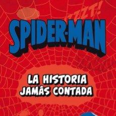 Libros: SPIDERMAN LA HISTORIA JAMAS CONTADA JULIAN M. CLEMENTE. Lote 53687089
