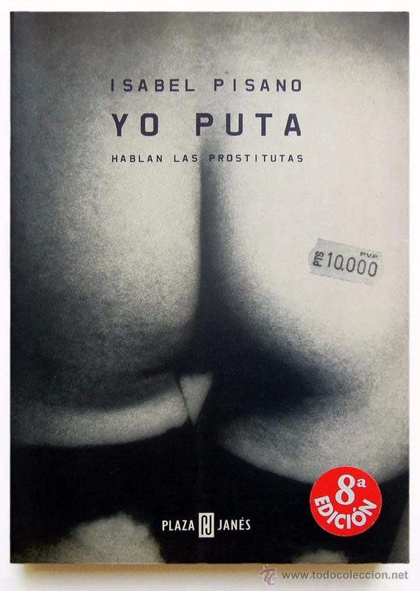prostitutas en utiel yo puta: hablan las prostitutas