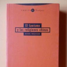 Libros: EL TAOÍSMO Y LAS RELIGIONES CHINAS - HENRI MASPERO. Lote 53872723