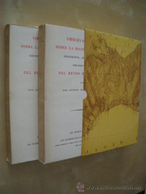 OBSERVACIONES SOBRE LA HISTORIA NATURAL, GEOGRAFIA, AGRICULTURA, POBLACION Y FRUTOS DEL REYNO DE VAL (Libros sin clasificar)