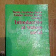 Libros: INTRODUCCIÓN AL TRABAJO SOCIAL - CIENCIAS SOCIALES : LIBRO UNIVERSITARIO DE ALIANZA EDITORIAL. Lote 141828474