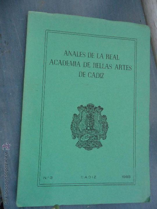 Libros: CADIZ ANALES DE LA REAL ACADEMIA DE BELLAS ARTES 1983 1985 1986 IMAGENES SEMANA SANTA - Foto 2 - 54079017