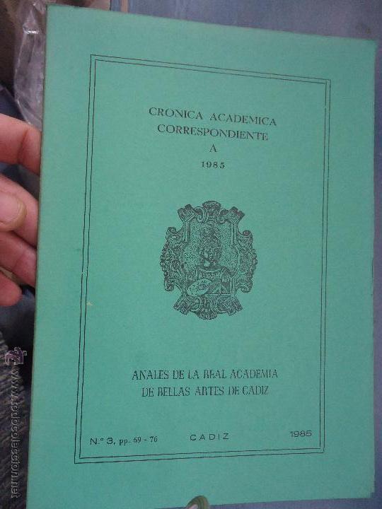 Libros: CADIZ ANALES DE LA REAL ACADEMIA DE BELLAS ARTES 1983 1985 1986 IMAGENES SEMANA SANTA - Foto 9 - 54079017