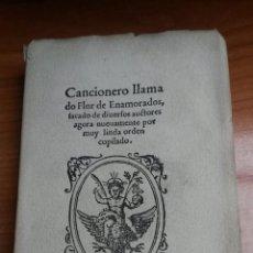 Libros: CANCIONERO LLAMADO FLOR DE ENAMORADOS AÑO 1954 ( BARCELONA 1562 ). Lote 54099634