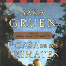 Libros: LA CASA DE LOS PRIMATES DE SARA GRUEN - SUMA, 2011. Lote 54154037