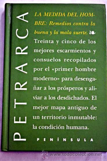La Medida Del Hombre: Remedios Contra La Buena Y La Mala Suerte   Petrarca,  Francesco