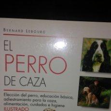 Libros: EL PERRO DE CAZA. Lote 54327842