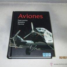 Libros: LIBRO *AVIONES* ILUSTRADO CON 344 AVIONES DIFERENTES - FABRICANTES - MODELOS - TÉCNICA . Lote 54379180