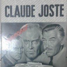 Libros: LIVRE - LIBRO CLAUDE JOSTE LA GRANDE MARMITE. Lote 54520681