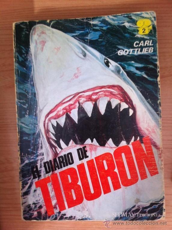 EL DIARIO DE TIBURÓN - CARL GOTTLIEB (Libros sin clasificar)